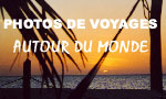 Photos voyages paysages et animaux sauvages